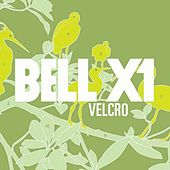 Play & Download Velcro - Single by Bell X1 | Napster