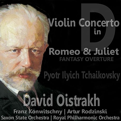 Tchaikovsky: Violin Concerto in D for Violin and Orchestra & Romeo and Juliet Fantasy Overture by Various Artists
