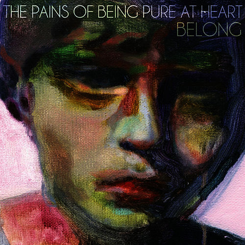 Play & Download Belong by The Pains of Being Pure at Heart | Napster