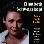 Play & Download Elisabeth Schwarzkopf performs Arias, Duets & Lieder by Elisabeth Schwarzkopf | Napster