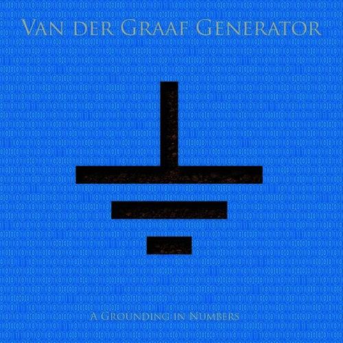 Play & Download A Grounding In Numbers by Van Der Graaf Generator | Napster