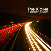 Play & Download Thursday-Sunday EP by Kicker | Napster