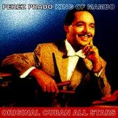 King of Mambo by Perez Prado