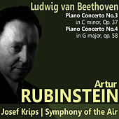 Play & Download Beethoven: Piano Concertos No. 3 and No. 4 by Artur Rubinstein | Napster
