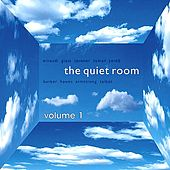 Play & Download The Quiet Room, Vol. 1 by Various Artists | Napster