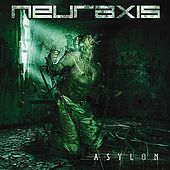 Play & Download Asylon by Neuraxis | Napster