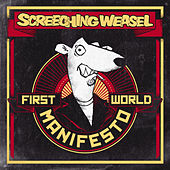 Play & Download First World Manifesto by Screeching Weasel | Napster