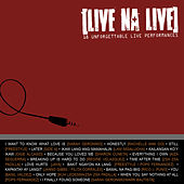 Play & Download Live Na Live (18 Unforgettable Live Performance by Various Artists | Napster