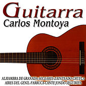 Play & Download Guitarra Española by Carlos Montoya | Napster