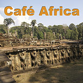 Café Africa by Various Artists