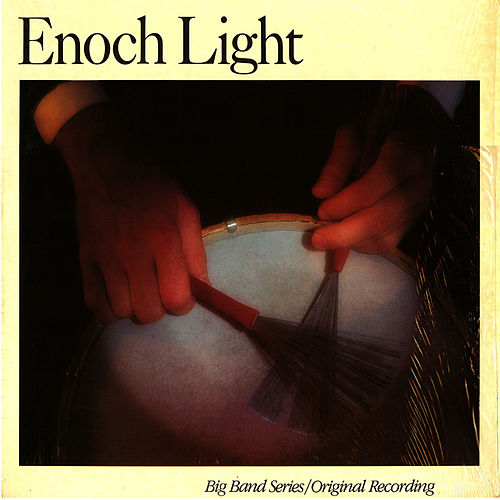 Play & Download Big Band Series by Enoch Light | Napster