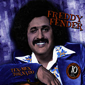 Play & Download Tex-Mex Tornado by Freddy Fender | Napster