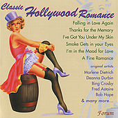Play & Download Classics of Hollywood Romance by Various Artists | Napster