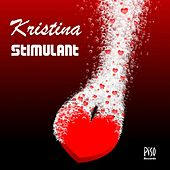 Play & Download Stimulant by Kristina | Napster