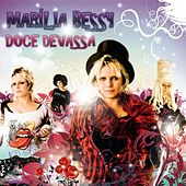Play & Download Doce Devassa by Marília Bessy | Napster