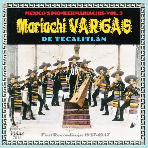 Their First Recordings: 1937-1947 by Mariachi Vargas de Tecalitlan