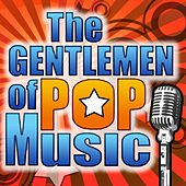 The Gentlemen of Pop Music by Various Artists