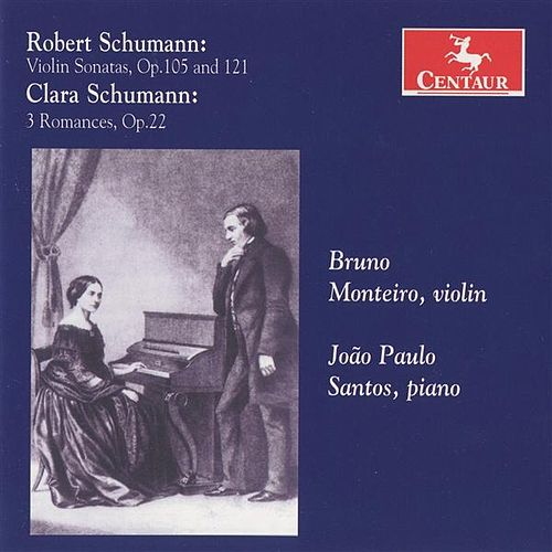 Schumann, R.: Violin Sonatas Nos. 1 and 2 - Schumann, C.: 3 Romanzen by Various Artists