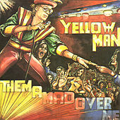 Play & Download Them A Mad Over Me by Yellowman | Napster