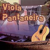 Play & Download Viola Pantaneira by Various Artists | Napster