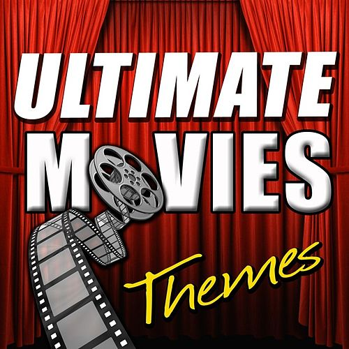 Ultimate Movie Themes by Various Artists