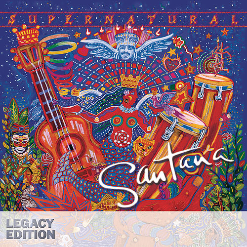 Play & Download Supernatural: Legacy Edition by Santana | Napster