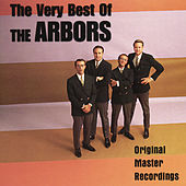 Play & Download The Very Best of The Arbors by The Arbors | Napster