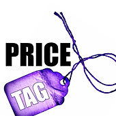Price Tag(in the style of Jessie J) by Price Tag