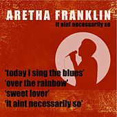 Play & Download It Aint Necessarily So by Aretha Franklin | Napster
