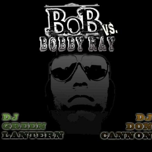 B.o.B vs. Bobby Ray by B.o.B