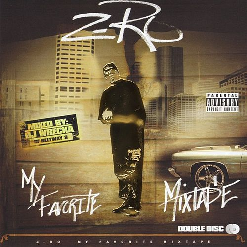 Play & Download My Favorite Mixtape by Z-Ro | Napster