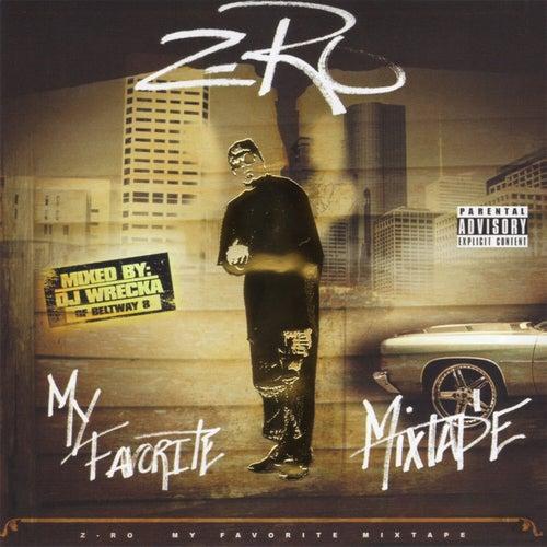 My Favorite Mixtape by Z-Ro