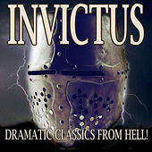 Invictus - Dramatic Classics from Hell by Various Artists