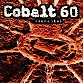 Play & Download Elemental by Cobalt 60 | Napster