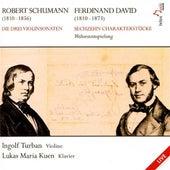Play & Download Schumann: Die Drei Violinsonaten - David: Sechzehn Charakterstucke by Various Artists | Napster