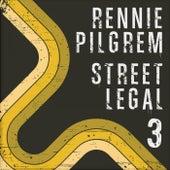 Play & Download Street Legal 3 by Rennie Pilgrem | Napster