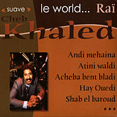 Le World… Rai by Khaled (Rai)