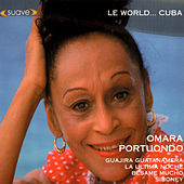 Play & Download Le World... Cuba by Omara Portuondo | Napster