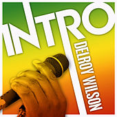 Play & Download Intro: Delroy Wilson by Delroy Wilson | Napster