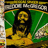 Play & Download Reggae Singer - Freddie MacGregor by Freddie McGregor | Napster