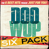 Six Pack - Doo Wop - EP by Various Artists