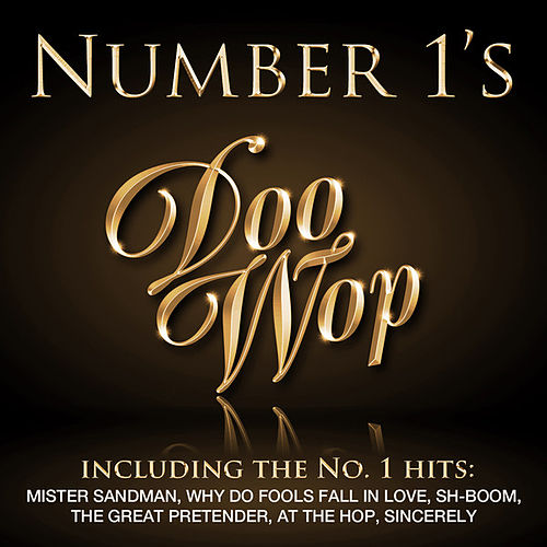 Play & Download Number 1's - Doo Wop by Various Artists | Napster