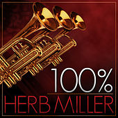 Play & Download 100% Herb Miller Orchestra by Herb Miller Orchestra | Napster