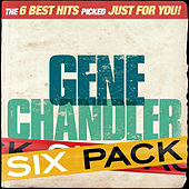 Play & Download Six Pack - Gene Chandler - EP by Gene Chandler | Napster