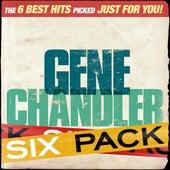 Six Pack - Gene Chandler - EP by Gene Chandler