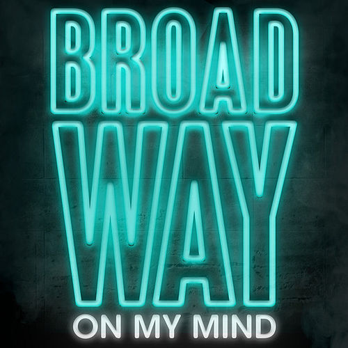 Play & Download Broadway On My Mind by Various Artists | Napster