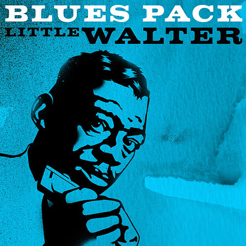 Play & Download Blues Pack - Little Walter - EP by Little Walter | Napster