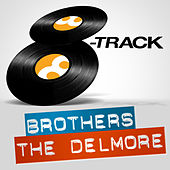 8-Track: The Delmore Brothers by The Delmore Brothers