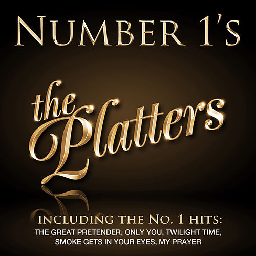 Play & Download Number 1's - The Platters - EP by The Platters | Napster