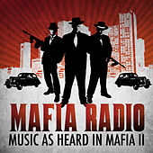 Play & Download Mafia Radio - Music as Heard in Mafia II by Various Artists | Napster